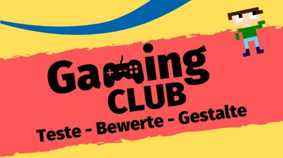 Gaming Club - Gruppe 2